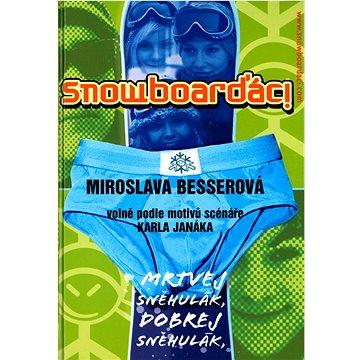Formát Snowboarďáci: volně podle motivů scénaře Karla Janáka (80-86718-43-3)