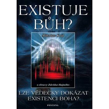 Existuje Bůh? (80-7336-197-3)