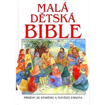 Malá dětská bible: Příběh ze starého a nového zákona (80-7192-869-0)