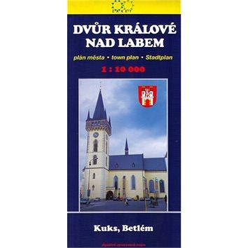 Dvůr Králové nad Labem: 1:10 000 plán města - Kuks, Betlém (80-7233-169-8)
