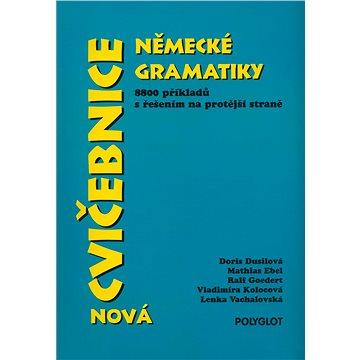 Nová cvičebnice německé gramatiky: 8800 příkladů s řešením na protější straně (80-86195-10-4)
