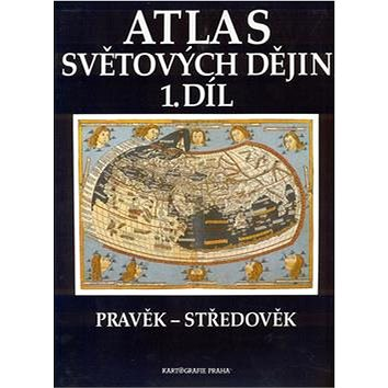 Atlas světových dějin 1. díl: Pravěk - Středověk (80-7011-343-X)
