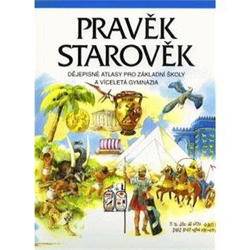 Pravěk, Starověk dějepisné atlasy pro základní školy a víceletá gymnázia (80-7011-340-5)