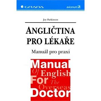 Angličtina pro lékaře: Manuál pro praxi (80-247-0289-4)