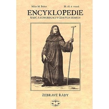 Encyklopedie řádů a kongregací III.díl: Řeholní klerikové 2. svazek (80-7277-140-X)