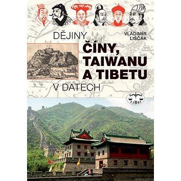 Dějiny Číny, Taiwanu a Tibetu v datech: v datech (978-80-7277-364-0)