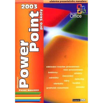 PowerPoint 2003 pro školy: učebnice prezentačího manažera (80-86686-34-5)