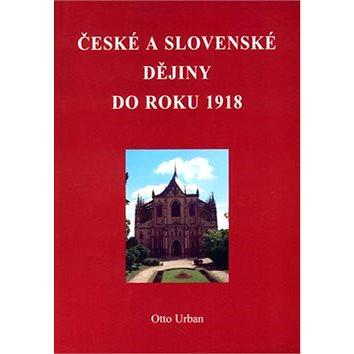 České a Slovenské dějiny do roku 1918 (80-902261-5-9)