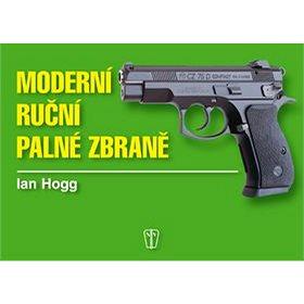Moderní ruční palné zbraně (80-206-0771-4)