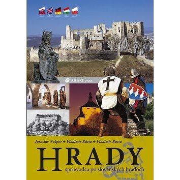 Hrady: Sprievodca po slovenských hradoch (80-88817-28-5)