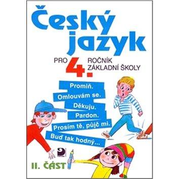 Český jazyk pro 4.ročník základní školy: II.část (80-7168-420-1)