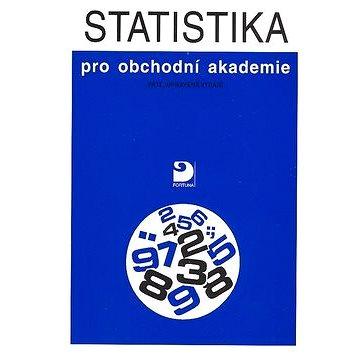 Statistika pro obchodní akademie: páté, upavené vydání (80-7168-963-7)
