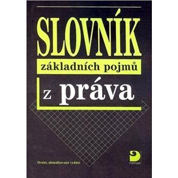 Slovník základních pojmů z práva (80-7168-991-2)