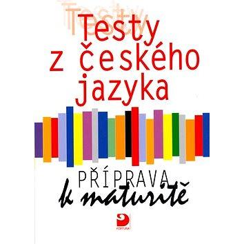 Testy z českého jazyka Příprava k maturitě (80-7168-835-5)