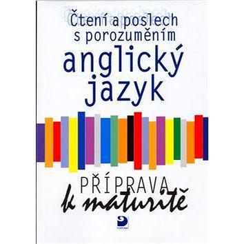 FORTUNA Anglický jazyk Příprava k maturitě: Čtení a poslech s porozuměním (80-7168-881-9)