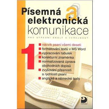 Písemná a elektronická komunikace 1: pro střední školy a veřejnost (80-7168-836-3)