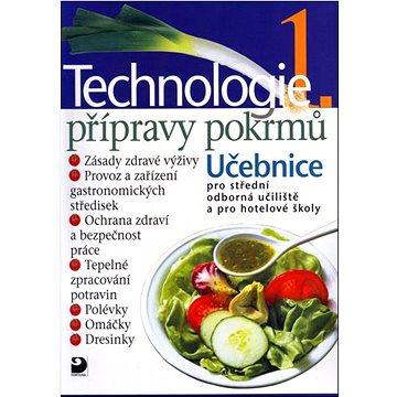 Technologie přípravy pokrmů 1: Učebnice pro střední odborná učiliště a pro hotelové školy (80-7168-912-2)