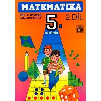 Matematika pro 5. ročník pro 1. stupeň základní školy II. díl (80-85937-50-6)