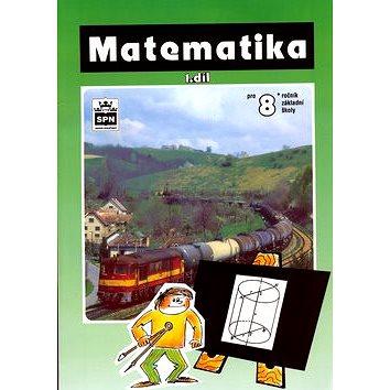 Matematika pro 8. ročník I. díl (80-7235-019-6)
