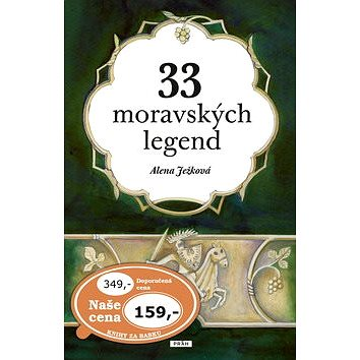 33 moravských legend (978-80-7252-251-4)