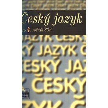 Český jazyk pro 4. ročník SOŠ (80-7235-225-3)
