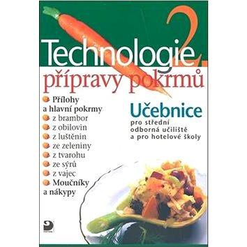 Technologie přípravy pokrmů 2 (80-7168-952-1)