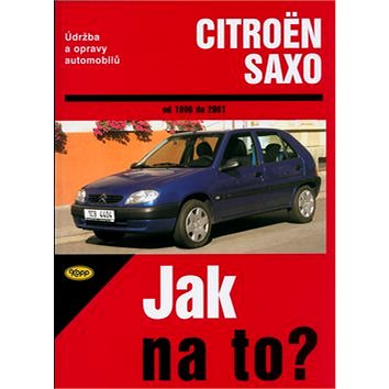 Citroën Saxo od 1996 do 2001: Údržba a opravy automobilů č. 78 Od 1996 do 2001 (80-7232-262-1)