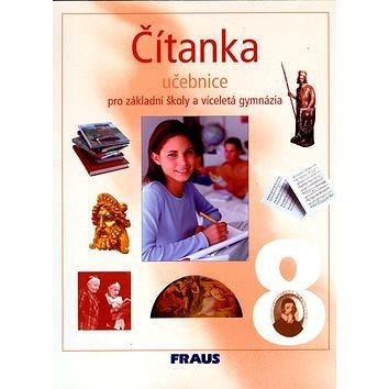 Čítanka 8 pro základní školy a víceletá gymnázia: učebnice (80-7238-422-8)