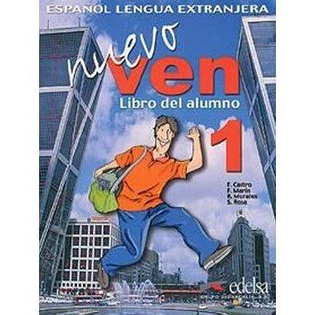 Ven nuevo 1 + CD: španělština pro střední a jazykové školy (84-7711-831-0)