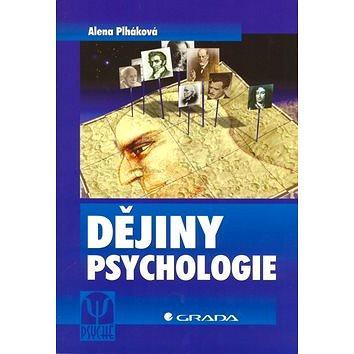 Dějiny psychologie (80-247-0871-X)