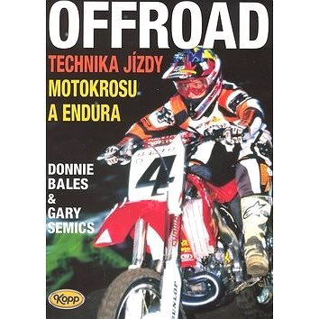 OffRoad: Technika jízdy motokrosu a endura (80-7232-348-2)