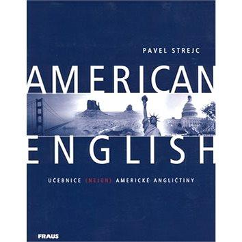 American English: Učebnice (nejen) americké angličtiny (80-7238-104-0)