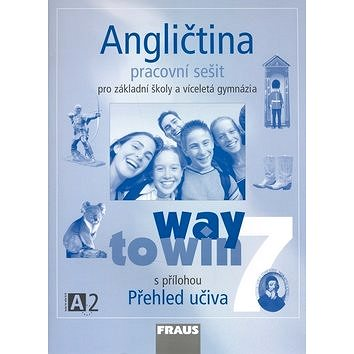 Angličtina 7 pro základní školy a víceletá gymnázia: Way to win, pracovní sešit (80-7238-390-6)