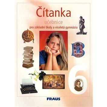 Čítanka 6 pro základní školy a víceletá gymnázia: učebnice (80-7238-248-9)