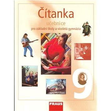 Čítanka 9 Učebnice: Pro základní školy a víceletá gymnázia (80-7238-539-9)