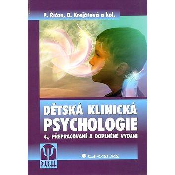 Dětská klinická psychologie: 4., přepracované a doplněné vydání (80-247-1049-8)