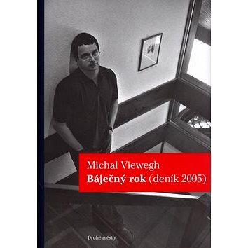 Báječný rok: Deník 2005 (80-7227-246-2)