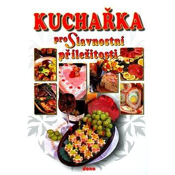 Kuchařka pro Slavnostní příležitosti (80-7322-090-3)