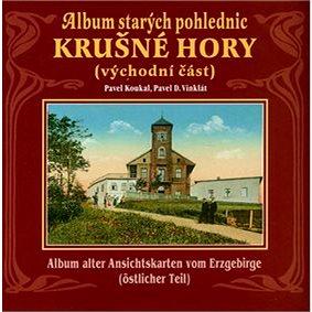 Album starých pohlednic Krušné Hory: Východní část (80-239-6985-4)