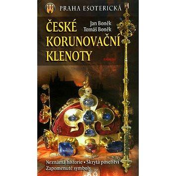 České korunovační klenoty: Praha esoterická (80-7281-219-X)