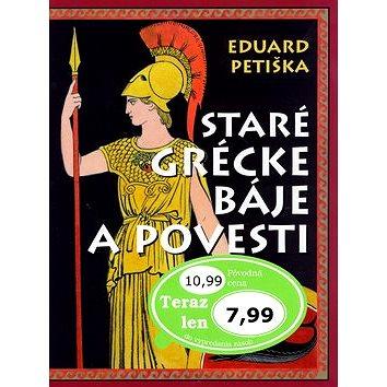 Staré grécke báje a povesti (80-7360-490-6)
