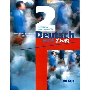 Deutsch eins, zwei 2: němčina pro pokročilé (80-7238-140-7)
