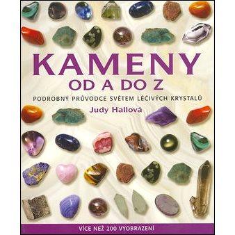 Kameny od A do Z: Podrobný průvodce světem léčivých krystalů (80-7359-061-1)