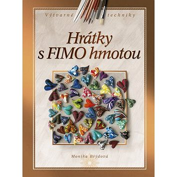 Hrátky s FIMO hmotou (978-80-251-3107-7)