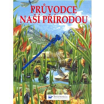 Průvodce naší přírodou (80-7237-520-2)