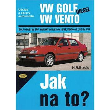 VW Golf diesel od 9/91 do 8/97, Variant od 9/93 do 12/98, Vento od 29/2 do 8/97: Údržba a opravy aut (80-7232-284-2)