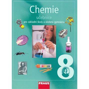 Chemie 8 Učebnice: Pro základní školy a víceletá gymnázia (80-7238-442-2)