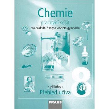 Chemie 8 Pracovní sešit: Pro základní školy a víceletá gymnázia (80-7238-443-0)