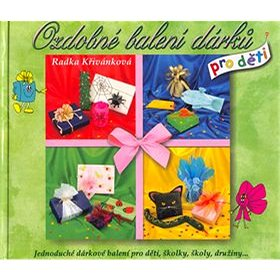 Ozdobné balení dárků pro děti (80-86783-18-9)