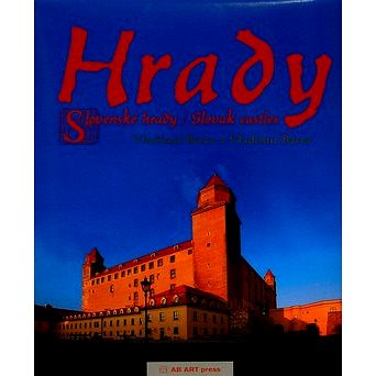 Hrady: Slovenské hrady / Slovak castles (80-89270-08-5)
